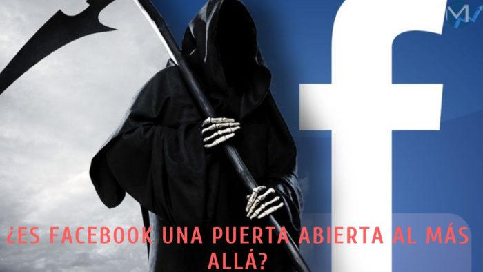 Facebook puerta al mas allá